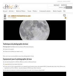 3.16 – Comment photographier la lune?