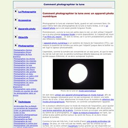 Comment photographier la lune