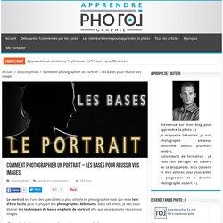 Comment photographier un portrait - Les bases pour réussir vos images