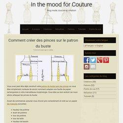 Comment créer des pinces sur le patron du buste - In the mood for Couture