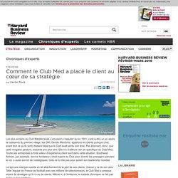 Comment le Club Med a placé le client au cœur de sa stratégie