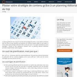Comment établir un planning éditorial pour votre blog