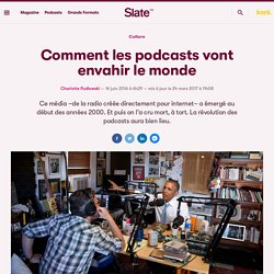 Comment les podcasts vont envahir le monde