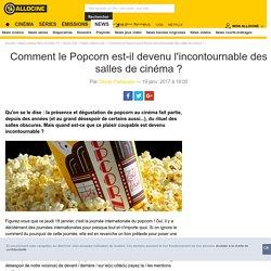 Comment le Popcorn est-il devenu l'incontournable des salles de cinéma ? - Actus Ciné