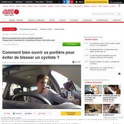 Comment bien ouvrir sa portière pour éviter de blesser un cycliste ?