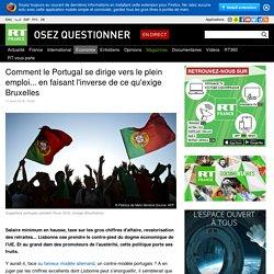 Comment le Portugal se dirige vers le plein emploi... en faisant l'inverse de ce qu'exige Bruxelles