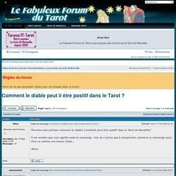 Comment le diable peut il être positif dans le Tarot ? : Les arcanes du tarot de Marseille