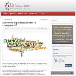 Comment et pourquoi piloter le changement?