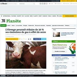 Comment l'élevage pourrait réduire de 30 % ses émissions