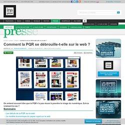 Comment la PQR se débrouille-t-elle sur le web