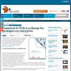 Comment le Web 2.0 change les pratiques en entreprise