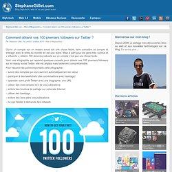 Comment obtenir vos 100 premiers followers sur Twitter ?