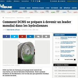Comment DCNS se prépare à devenir un leader mondial dans les hydroliennes