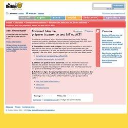 Comment bien me préparer à passer un test SAT ou ACT?