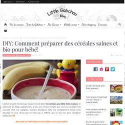 DIY: Comment préparer des céréales saines et bio pour bébé!