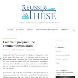 Comment préparer une communication orale? - Réussir sa thèse