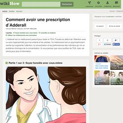 Comment avoir une prescription d'Adderall: 7 étapes