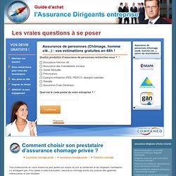 Comment choisir son prestataire d'assurance chomage privée ? « Assurance chomage et assurance homme clé