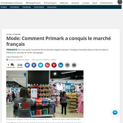Mode: Comment Primark a conquis le marché français
