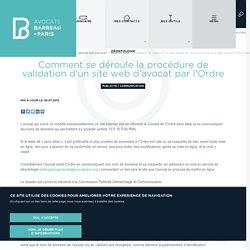 Comment se déroule la procédure de validation d'un site web d'avocat par l'Ordre