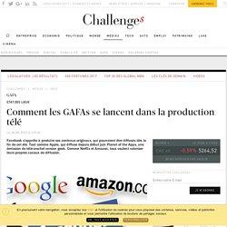 Comment les GAFAs se lancent dans la production télé - Challenges.fr