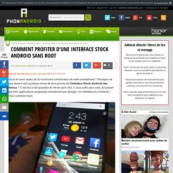 Comment profiter d'une interface stock Android sans root