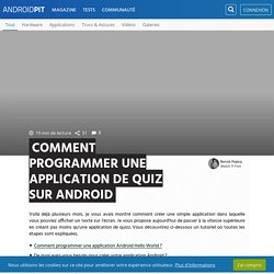 Comment programmer une application de quiz sur Android