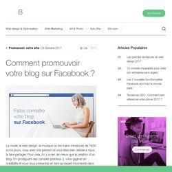 Comment promouvoir votre blog sur Facebook?