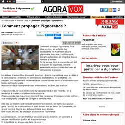 Comment propager l'ignorance