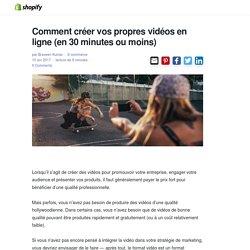 Comment créer vos propres vidéos en ligne (en 30 minutes ou moins)