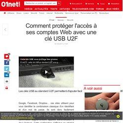 Comment protéger l'accès à ses comptes Web avec une clé USB U2F