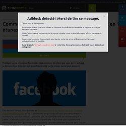 Vie privée sur Facebook: comment être invisible en 15 étapes