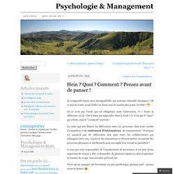 Pensez avant de panser ! Psychologie & Management (PERRIER)