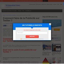 Comment Faire de la Publicité sur Twitter ? Guide Complet