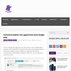 Comment publier une application dans Google play