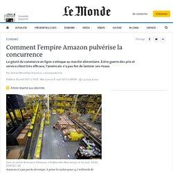 Comment l'empire Amazon pulvérise la concurrence
