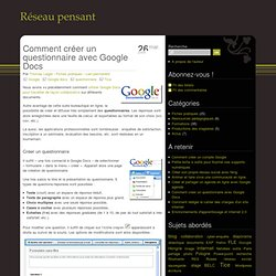 Créer un questionnaire avec Google Docs