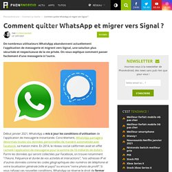 Comment quitter WhatsApp et migrer vers Signal ?