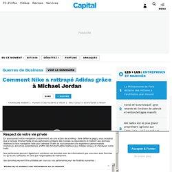 Comment Nike a rattrapé Adidas grâce à Michael Jordan