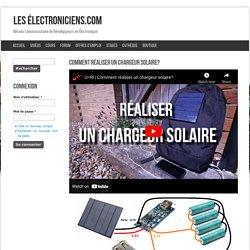 Comment réaliser un chargeur solaire?