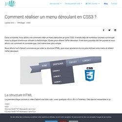 Comment réaliser un menu déroulant en CSS3 ?