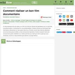 Comment réaliser un bon film documentaire: 26 étapes