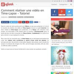 Comment réaliser une vidéo en Time-Lapse – Tutoriel