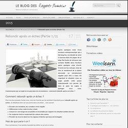 Comment rebondir après un échec Le blog des Rapports Humains