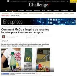 Comment McDo s'inspire de recettes locales pour étendre son empire - 18 novembre 2013