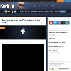 Comment recharger son iPhone dans un micro onde ? - Korben