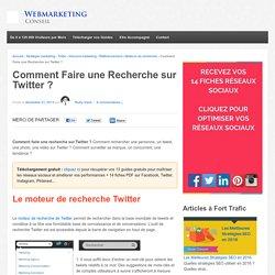 Comment faire une recherche sur Twitter ? - Webmarketing conseil