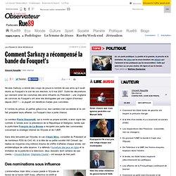 Comment Sarkozy a récompensé la bande du Fouquet's