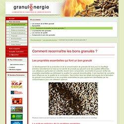 Comment reconnaître les bons granulés ?