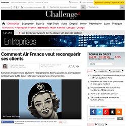 Comment Air France veut reconquérir ses clients